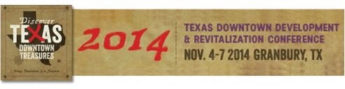 Texas Downtown Association Development and Revitalization Conference 2014 @ Downtown Granbury and Hood County
