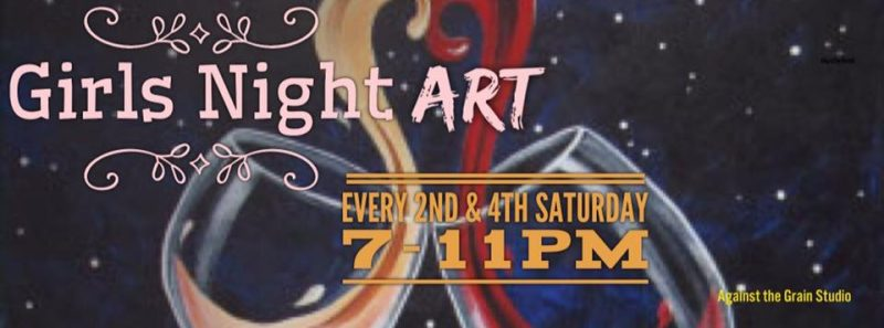 Girls Night Art - Against The Grain Studio @ Against The Grain - Walk In Art Studio | Granbury | Texas | United States