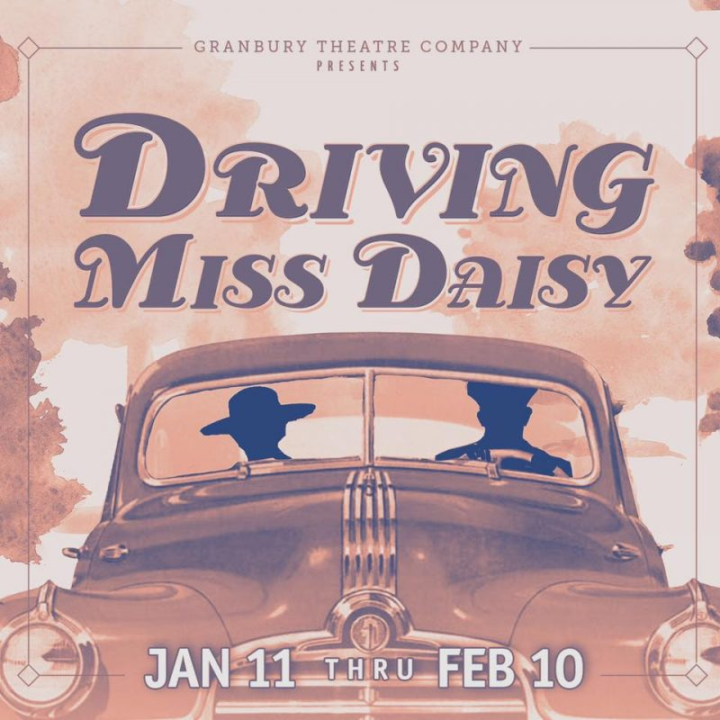 Driving Miss Daisy @ Granbury Opera House