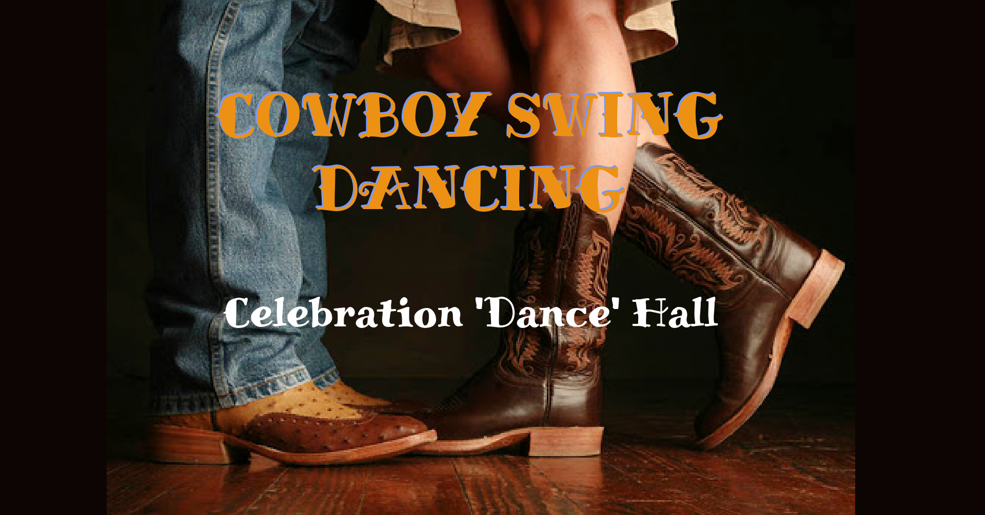 Cowboy Swing Dancing @ Celebration Hall